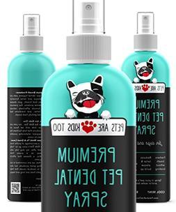 Premium Pet Dental Spray : Best Way To Eliminate Bad Dog Bre