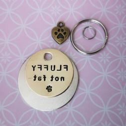 Fluffy not fat handmade stamped cat dog pet tags PoshTags