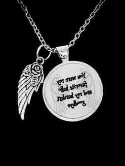 Memorial Necklace You Were My Favorite Hello Angel Wing Symp
