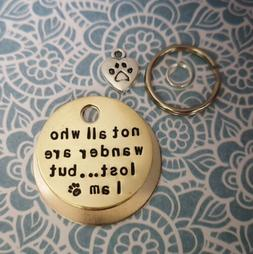 Not all who wander are lost handmade stamped pet dog tags ID