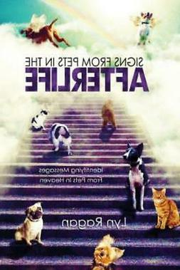 Signs From Pets In The Afterlife: Identifying Messages From