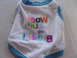 Woof it up! Birthday Shirt Dog new pet XS Top Paw puppy XSma